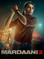 Mardaani 2 : Hindi Movie